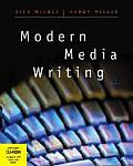 Modern Media Writing (with CD-ROM and Infotrac) [With CDROMWith Infotrac College Edition]