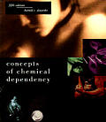 Concepts Of Chemical Dependency 5th Edition