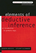 Elements of Deductive Inference An Introduction to Symbolic Logic With CDROM