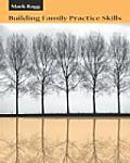 Building Family Practice Skills Methods Strategies & Tools