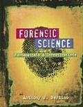 Forensic Science Fundamentals & Investigations