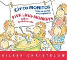 Cinco Monitos Hacen Un Pastel de Cumpleanos / Five Little Monkeys Bake a Birthday Cake