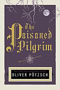 Poisoned Pilgrim a Hangmans Daughter Tale
