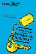 Claire DeWitt & the Bohemian Highway