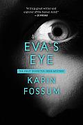 Eva's Eye (Inspector Sejer #1)