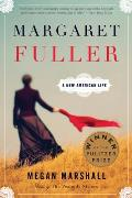 Margaret Fuller A New American Life