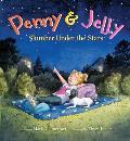 Penny & Jelly Slumber Under the Stars