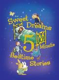 Sweet Dreams 5 Minute Bedtime Stories