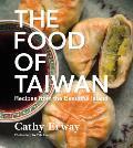 Food of Taiwan Recipes from the Beautiful Island