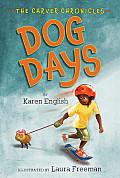 Dog Days (Carver Chronicles #1)