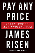 Pay Any Price Greed Power & Endless War