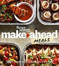 Better Homes & Gardens Make Ahead Meals 150+ Recipes to Enjoy Every Day of the Week