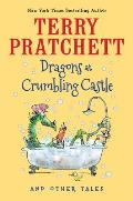 Dragons at Crumbling Castle & Other Tales