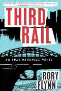 Third Rail An Eddy Harkness Novel