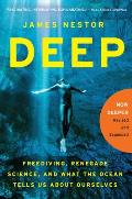 Deep Freediving Renegade Science & What the Ocean Tells Us About Ourselves