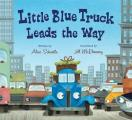 Little Blue Truck Leads the Way Board Book