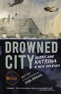 Drowned City Hurricane Katrina & New Orleans