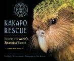 Kakapo Rescue Saving the Worlds Strangest Parrot