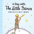 Day with the Little Prince Padded Board Book