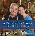 Grandfathers Lessons In the Kitchen with Shorey