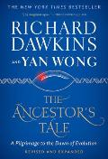 Ancestors Tale A Pilgrimage to the Dawn of Evolution