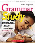 Grammar Study Helping Students Get What Grammar Is & How It Works Units of Study Mentor Texts Curricular Calendars