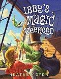 Ibbys Magic Weekend