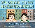 Welcome to My Neighborhood a Barrio A B C