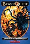 Beast Quest 11 Arachnid The Spider King