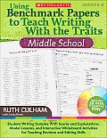 Using Benchmark Papers to Teach Writing with the Traits: Middle School: Grades 6-8 [With CDROM]