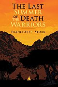 Last Summer of the Death Warriors