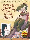 How Do Dinosaurs Say Good Night Board Book