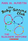 Babysitters Club The Summer Before