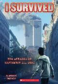 I Survived 06 the Attacks of September 11th 2001