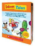 Idiom Tales: A Collection of Super-Funny Storybooks That Teach 100+ Must-Know Sayings to Improve Kids' Reading Comprehension, Writi