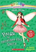 Rainbow Magic Special Edition: Paige the Christmas Play Fairy