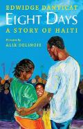 Eight Days a Story of Haiti