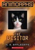 The Visitor: Animorphs 2