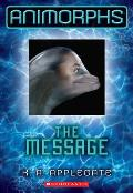 Animorphs 04 The Message
