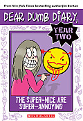 Dear Dumb Diary Year Two 02 The Super Nice are Super Annoying