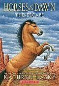 Horses of the Dawn 01 the Escape
