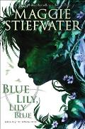 Raven Cycle 03 Blue Lily Lily Blue