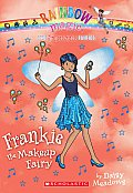 Superstar Fairies 5 Frankie the Makeup Fairy A Rainbow Magic Book