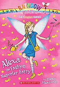 Fashion Fairies 04 Alexa the Fashion Editor Fairy A Rainbow Magic Book