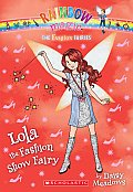 Fashion Fairies 07 Lola the Fashion Show Fairy A Rainbow Magic Book