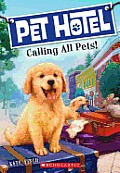 Pet Hotel 01 Calling All Pets