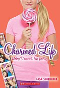Charmed Life 3 Libbys Sweet Surprise