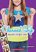 Charmed Life 4 Hannahs Bright Star
