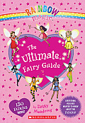 Rainbow Magic The Ultimate Fairy Guide