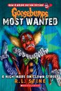 Goosebumps Most Wanted 7 A Nightmare on Clown Street
